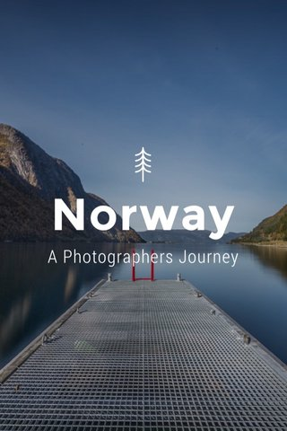 Norway A Photographers Journey