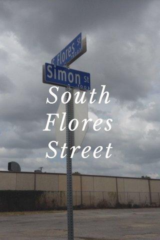 South Flores Street