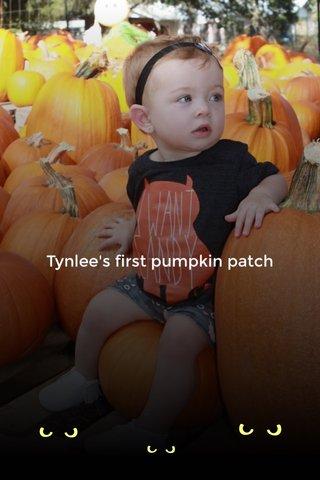 Tynlee's first pumpkin patch