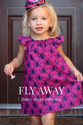 FLY AWAY   flutter sleeve collection  