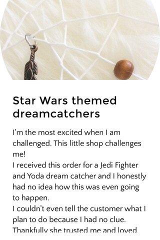 Star Wars themed dreamcatchers