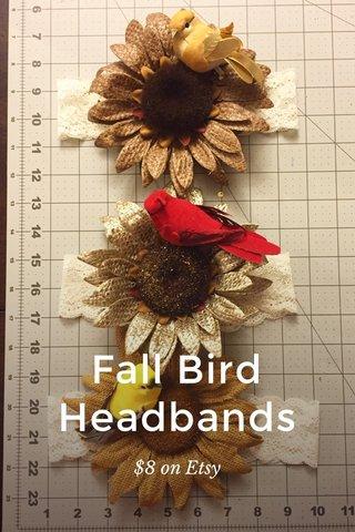 Fall Bird Headbands $8 on Etsy