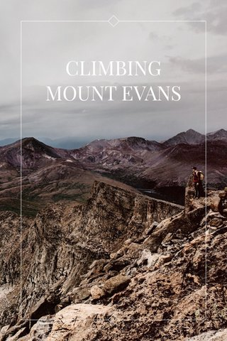 CLIMBING MOUNT EVANS