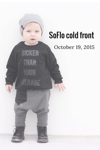 SoFlo cold front October 19, 2015