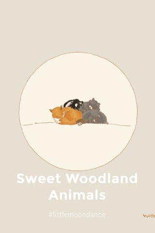 Sweet Woodland Animals #littlemoondance