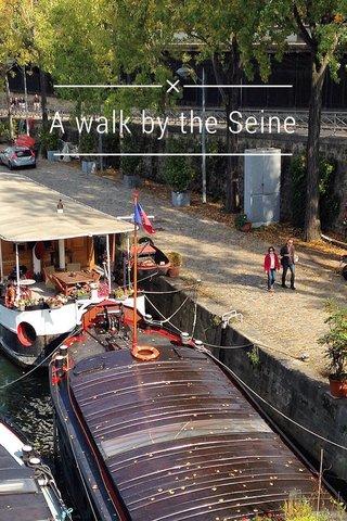 A walk by the Seine