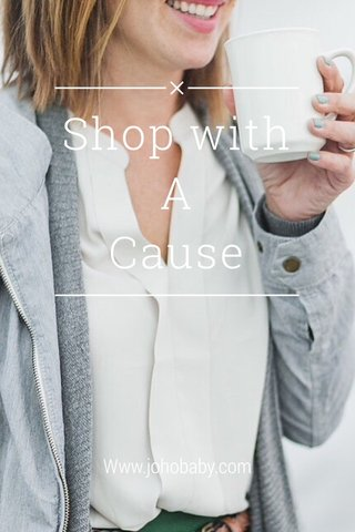 Shop with A Cause Www.johobaby.com