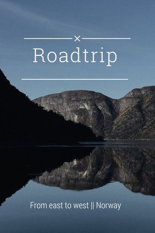 Roadtrip From east to west || Norway