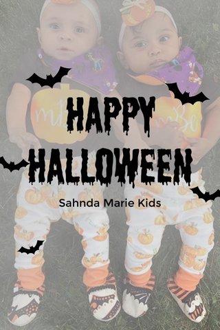 Happy Halloween Sahnda Marie Kids