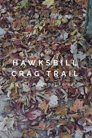 HAWKSBILL CRAG TRAIL Ozark National Forest