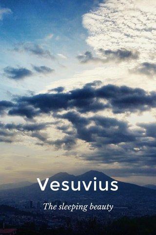 Vesuvius The sleeping beauty