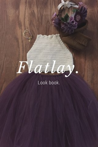 Flatlay. Look book.