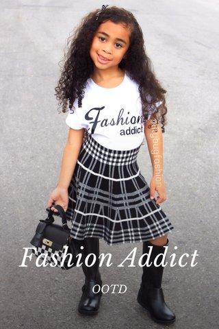 Fashion Addict OOTD