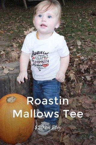 Roastin Mallows Tee $20 on Etsy