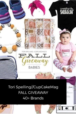 Tori Spelling//CupCakeMag FALL GIVEAWAY 40+ Brands