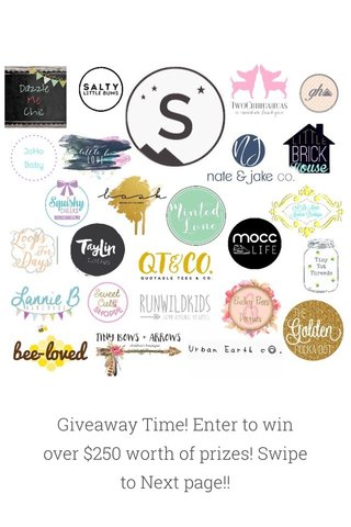 Giveaway Time! Enter to win over $250 worth of prizes! Swipe to Next page!!