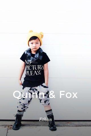 Quinn & Fox Ethan