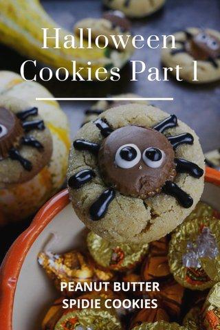 Halloween Cookies Part 1 PEANUT BUTTER SPIDIE COOKIES