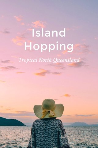 Island Hopping Tropical North Queensland