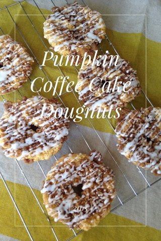 Pumpkin Coffee Cake Dougnuts | 2015 |
