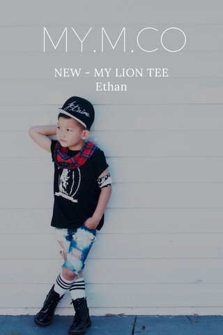 MY.M.CO NEW - MY LION TEE Ethan