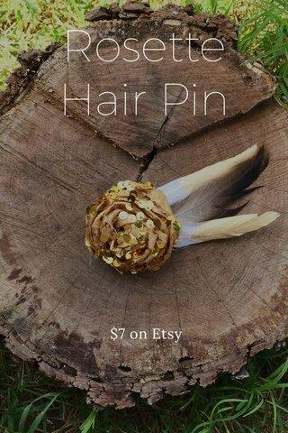 Rosette Hair Pin $7 on Etsy