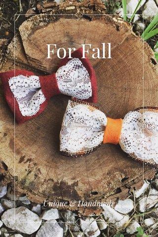 For Fall Unique & Handmade