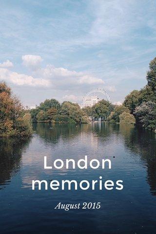 London memories August 2015