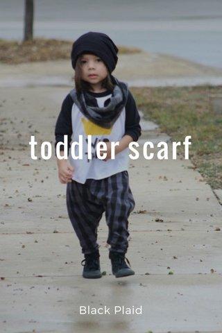toddler scarf Black Plaid