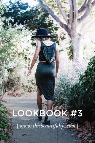 LOOKBOOK #3 | www.thisbeautifulife.com |