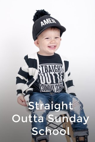 Straight Outta Sunday School