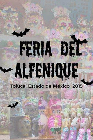 Feria del alfenique Toluca, Estado de México 2015
