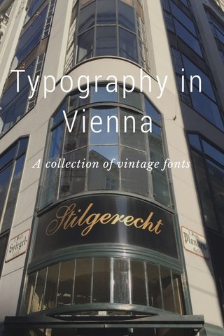 Typography in Vienna A collection of vintage fonts