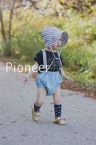 Pioneer Chic