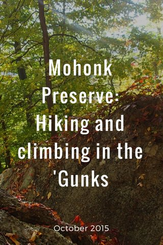 Mohonk Preserve: Hiking and climbing in the 'Gunks October 2015