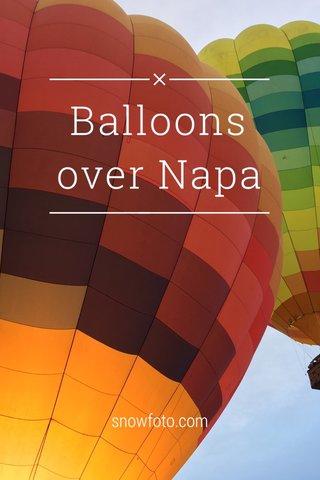 Balloons over Napa snowfoto.com
