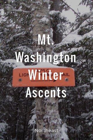 Mt. Washington Winter Ascents Northeast