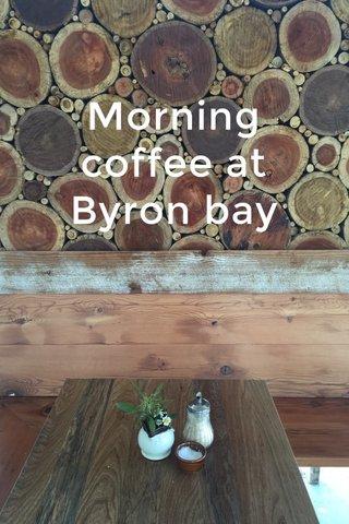 Morning coffee at Byron bay