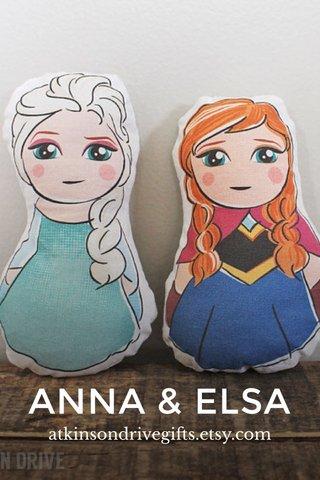 ANNA & ELSA atkinsondrivegifts.etsy.com