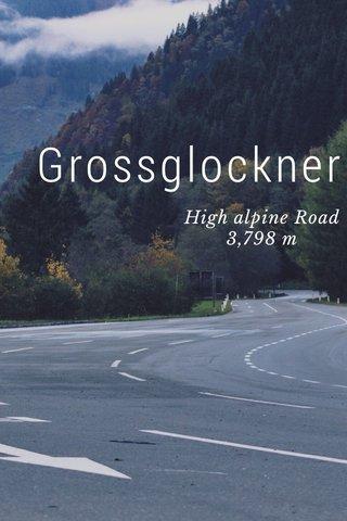 Grossglockner High alpine Road 3,798 m