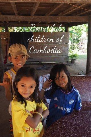 Beautiful children of Cambodia