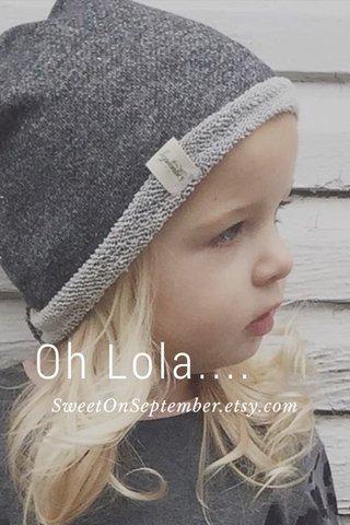 Oh Lola.... SweetOnSeptember.etsy.com
