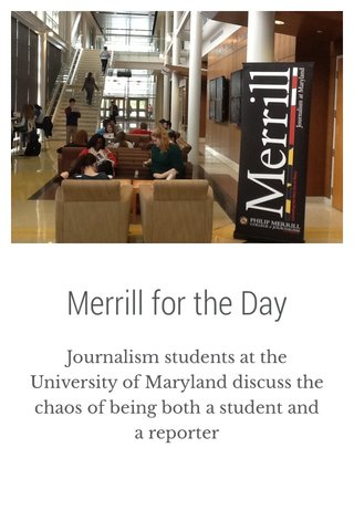 Merrill for the Day