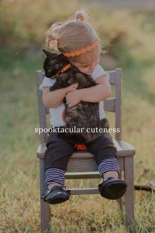 spooktacular cuteness