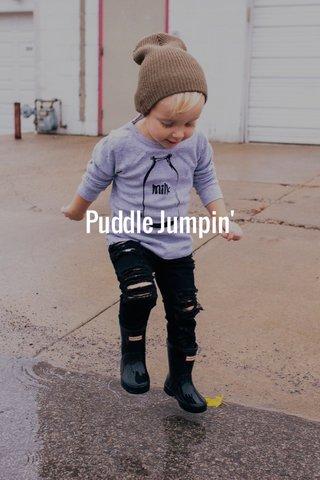 Puddle Jumpin'