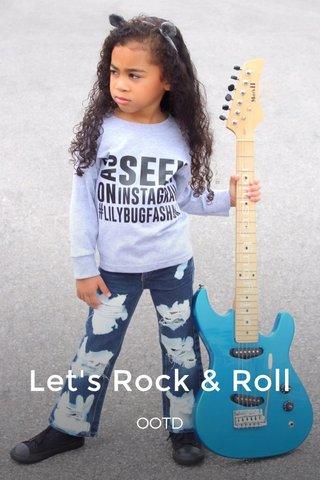 Let's Rock & Roll OOTD