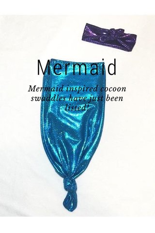 Mermaid Mermaid inspired cocoon swaddles have just been listed!