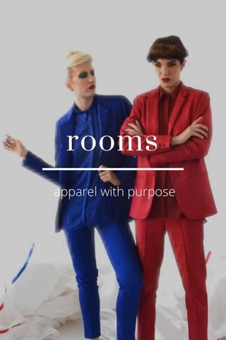 rooms apparel with purpose
