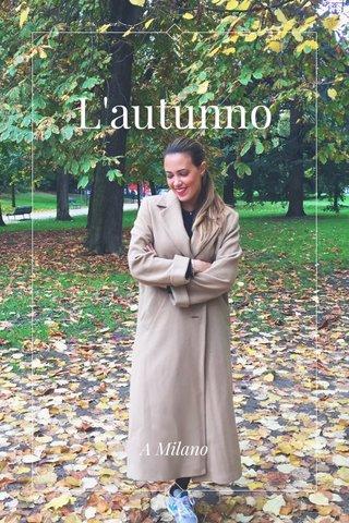 L'autunno A Milano