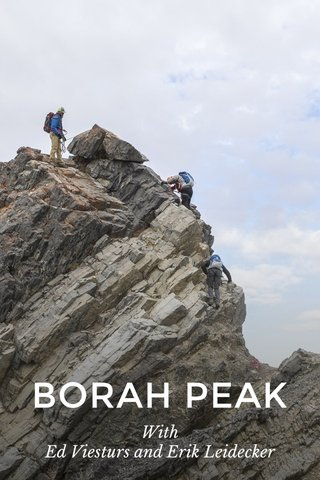 BORAH PEAK With Ed Viesturs and Erik Leidecker